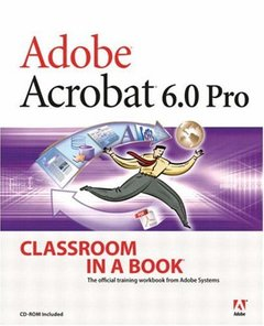 Adobe Acrobat 6.0 Professional Classroom in a Book (Paperback)-cover
