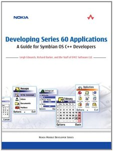 Developing Series 60 Applications : A Guide for Symbian OS C++ Developers (Paperback)-cover
