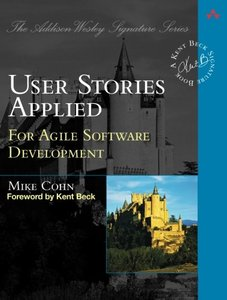 User Stories Applied : For Agile Software Development (Paperback)-cover
