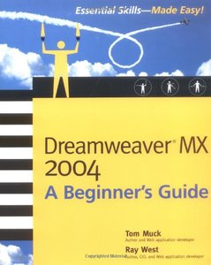 Dreamweaver MX 2004: A Beginner's Guide (Paperback)-cover