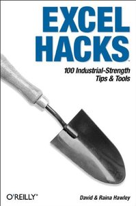 Excel Hacks: 100 Industrial-Strength Tips and Tools-cover