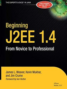 Beginning J2EE 1.4: From Novice to Professional, 2/e-cover