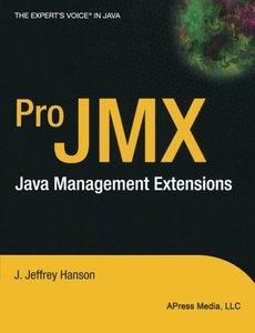 Pro JMX: Java Management Extensions