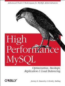 High Performance MySQL: Optimization, Backups, Replication, Load-balancing, and-cover