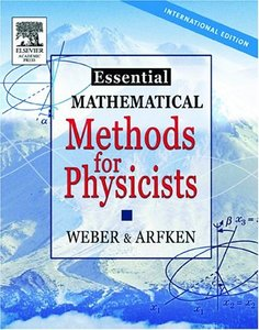 Essential Mathematical Methods for Physicists (Hardcover)-cover