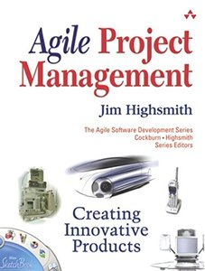 Agile Project Management : Creating Innovative Products-cover
