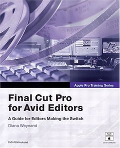 Apple Pro Training Series : Final Cut Pro for Avid Editors (Paperback)-cover