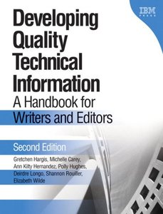 Developing Quality Technical Information: A Handbook for Writers and Editors, 2/e-cover
