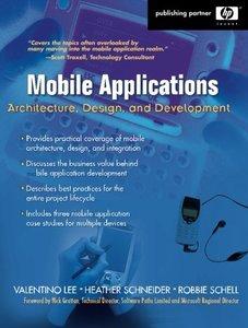 Mobile Applications: Architecture, Design, and Development-cover