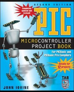 PIC Microcontroller Project Book : For PIC Basic and PIC Basic Pro Compliers, 2/e-cover