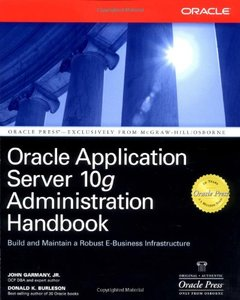 Oracle Application Server 10g Administration Handbook (Paperback)-cover