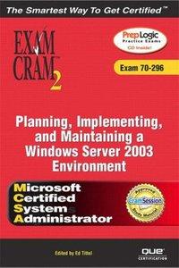 MCSA/MCSE Planning, Implementing, and Maintaining a Microsoft Windows Server 2003 Environment Exam Cram 2 (Exam Cram 70-296)-cover
