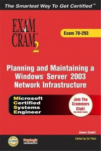 MCSE 70-293 Exam Cram 2 : Planning and Maintaining a Windows Server 2003 Network Infrastructure  (Paperback)-cover
