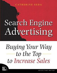 Search Engine Advertising : Buying Your Way to the Top to Increase Sales-cover