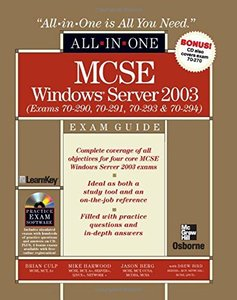 MCSE Windows Server 2003 All-in-One Exam Guide (Exams 70-290, 70-291, 70-293 & 70-294)-cover