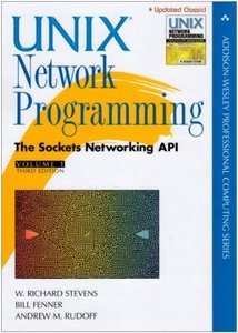 Unix Network Programming, Vol. 1: The Sockets Networking API, 3/e (Hardcover)-cover