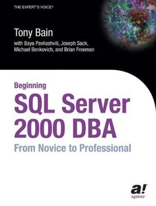 Beginning SQL Server 2000 Dba: From Novice to Professional-cover