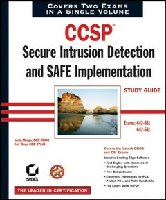 CCSP: Secure Intrusion Detection and SAFE Implementation Study Guide (642-531 & 642-541)