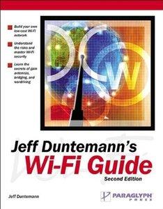 Jeff  Duntemann's Wi-Fi Guide, 2/e (Paperback)-cover