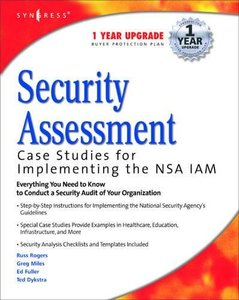 Security Assessment: Case Studies for Implementing the NSA IAM-cover