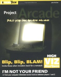 Project Arcade : Build Your Own Arcade Machine-cover