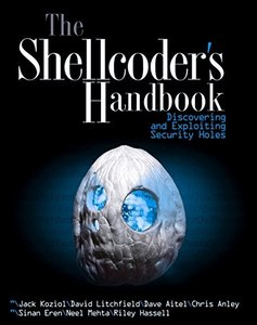 The Shellcoder's Handbook : Discovering and Exploiting Security Holes (Paperback)-cover