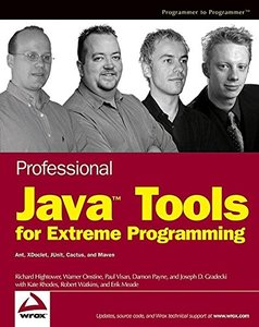 Professional JavaTM Tools for Extreme Programming : Ant, XDoclet, JUnit, Cactus, and Maven (Paperback)-cover