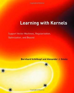 Learning With Kernels: Support Vector Machines, Regularization, Optimization, and Beyond (Hardcover)-cover