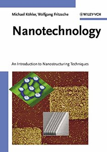 Nanotechnology: An Introduction to Nanostructuring Techniques-cover