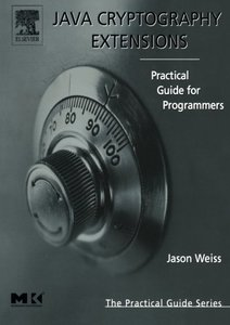 Java Cryptography Extensions: Practical Guide for Programmers (Paperback)