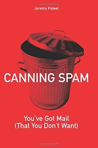 Canning Spam: You've Got Mail (That You Don't Want)-cover