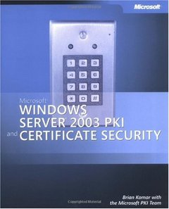 Microsoft Windows Server 2003 PKI and Certificate Security-cover