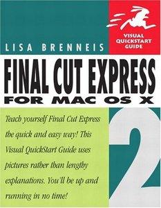 Final Cut Express 2 for Mac OS X : Visual QuickStart Guide (Paperback)-cover