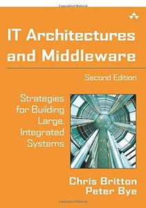 IT Architectures and Middleware: Strategies for Building Large, Integrated Systems, 2/e-cover