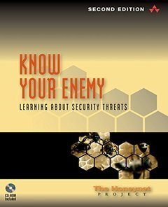 Know Your Enemy: Learning About Security Threats, 2/e (Paperback)-cover