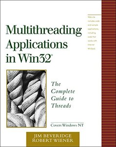 Multithreading Applications in Win32: The Complete Guide to Threads-cover