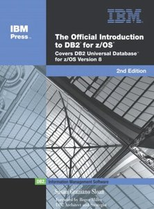 The Official Introduction to DB2 for the Z/OS: Version 8, 2/e-cover