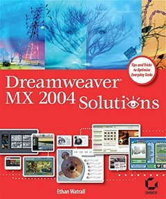 Dreamweaver MX 2004 Solutions (Paperback)-cover