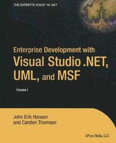 Enterprise Development With Visual Studio .NET, UML and MSF-cover