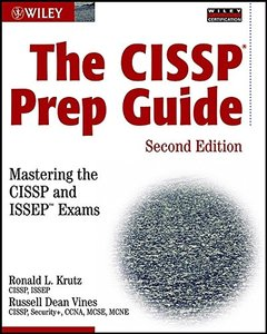 The CISSP Prep Guide: Mastering the CISSP and ISSEP Exams, 2/e (Paperback)-cover