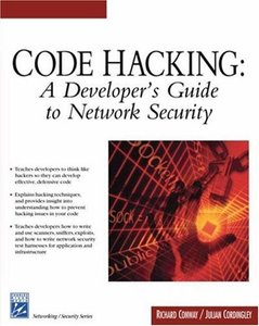 Code Hacking: A Developer's Guide to Network Security-cover