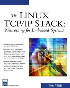 The Linux TCP/IP Stack: Networking for Embedded Systems-cover