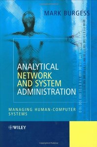 Analytical Network and System Administration : Managing Human-Computer Networks-cover