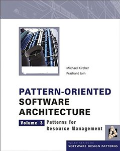 Pattern-Oriented Software Architecture, Volume 3 Patterns for Resource Management (Hardcover)-cover