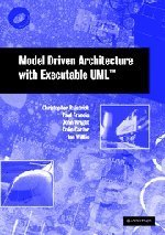 Model Driven Architecture with Executable UML-cover