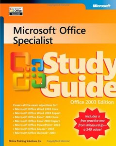 Microsoft Office Specialist Study Guide Office 2003 Edition-cover