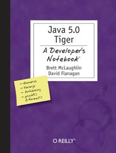 Java 1.5 Tiger: A Developer's Notebook-cover