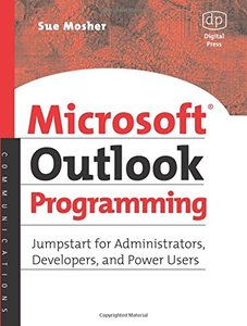 Microsoft Outlook Programming, Jumpstart for Administrators, Developers, and Power Users-cover