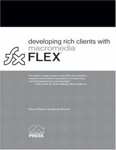 Developing Rich Clients with Macromedia Flex (Paperback)-cover