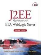 J2EE Applications and BEA WebLogic Server , 2/e (Paperback)-cover